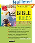 Ma Bible des huiles essentielles