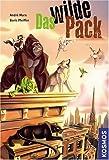 Das wilde Pack - Andre Marx, Boris Pfeiffer