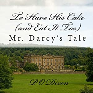 To Have His Cake (and Eat It Too) Audiobook