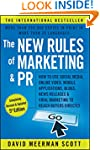 The New Rules of Marketing and PR: Ho...