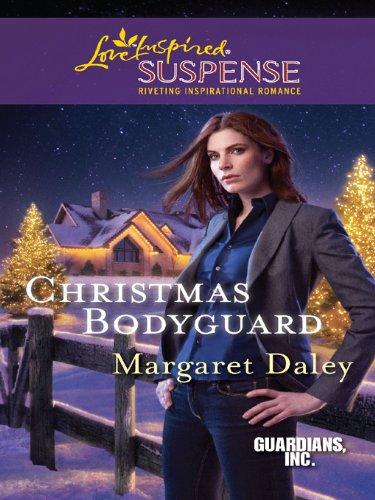 Margaret Daley - Christmas Bodyguard (Love Inspired Suspense)