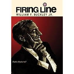 "Firing Line with William F. Buckley Jr. ""Public Medicine?"""