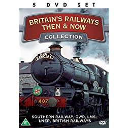 Britains Railways Then and Now - The Complete Collection - 5 DVD BOXSET