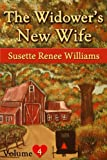 The Widowers New Wife - Volume 4 (Short Story Serial): A Real Family (Amish Fiction Books, Amish Romance)