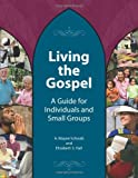 Living the Gospel: For Individuals and Small Groups