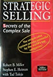 img - for Strategic Selling - Secrets of the Complex Sale book / textbook / text book