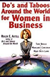 img - for Do's and Taboos Around the World for Women in Business by Roger E. Axtell (1997-04-08) book / textbook / text book