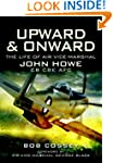 Upward and Onward: Life of Air Vice-M...