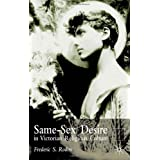 Same Sex Desire in Victorian Religious Cultureby Frederick S. Roden