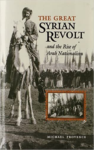 The Great Syrian Revolt and the Rise of Arab Nationalism (Modern Middle East (Paperback))
