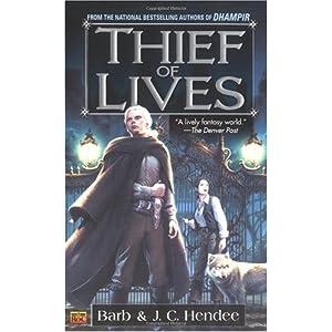 Hendee, Barb; Hendee, J. C.: Thief of Lives - Dhampir (part 2)