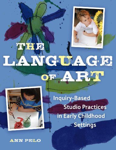 Download The anguage of Art: Reggio-Inspired Studio Practices in Early Childhood Settings