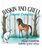 Baskin and Greel Discover Friendship (Beginning Reader)