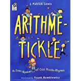 Arithme-Tickle: An Even Number of Odd Riddle-Rhymes ~ J. Patrick Lewis