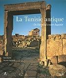 echange, troc Hédi Slim, Nicolas Fauqué - La Tunisie antique : De Hannibal à saint Augustin