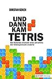 Und dann kam Tetris: Wie Nintendo innerhalb eines Jahrzehnts den Videospielmarkt eroberte