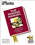 iPhoto: The Missing Manual (059600365X) by Pogue, David