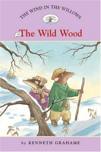 The Wild Wood: Wild Wood No. 3 (Easy Reader Classics)