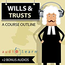 Wills and Trusts AudioLearn: Audio Law Outlines Audiobook by  AudioLearn Legal Content Team Narrated by Terry Rose