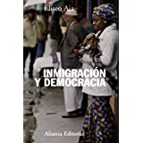 Inmigración y democracia (Alianza Ensayo)