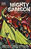 Otto Binder Mighty Samson Archives Volume 1 (Dark Horse Archives)