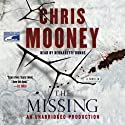 The Missing (       UNABRIDGED) by Chris Mooney Narrated by Bernadette Dunne