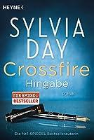 Crossfire 04. Hingabe: Roman