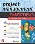 Project Management Demystified: A Sel...