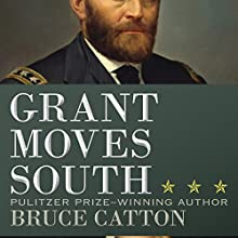 Grant Moves South Audiobook by Bruce Catton Narrated by Bronson Pinchot