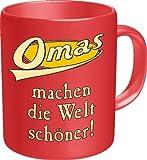 Rahmenlos Tasse: Omas machen die Welt schöner - Geschenkidee - Top Qualität - Kaffee, Tee, Glühwein zum Totlachen