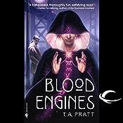 Blood Engines: A Marla Mason Novel | T. A. Pratt
