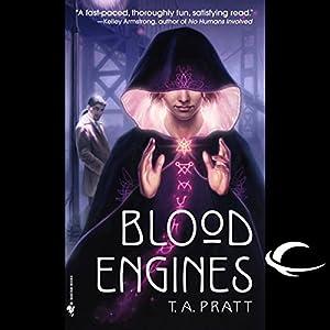 Blood Engines: A Marla Mason Novel | [T. A. Pratt]