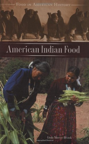 American Indian Food (Food in American History)