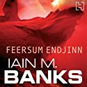 Feersum Endjinn (       UNABRIDGED) by Iain M. Banks Narrated by Peter Kenny