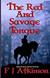 The Red And Savage Tongue: A Tale Of Ethnic Cleansing In The Forests Of Fifth Century England