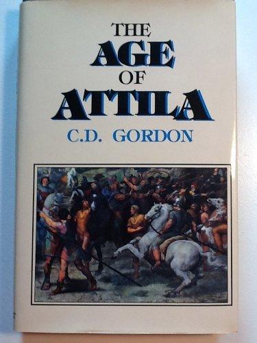 Age of Attila by C. D. Gordon (1992-02-02)