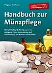 Handbuch M�nzpflege: Kleine Metallkun...