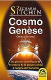 CosmoGenèse - Genesis Revisited: Les preuves scientifiques de l'existence de la planète cachée à l'origine de l'humanité