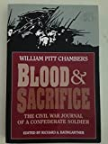 img - for Blood & Sacrifice: The Civil War Journal of a Confederate Soldier book / textbook / text book