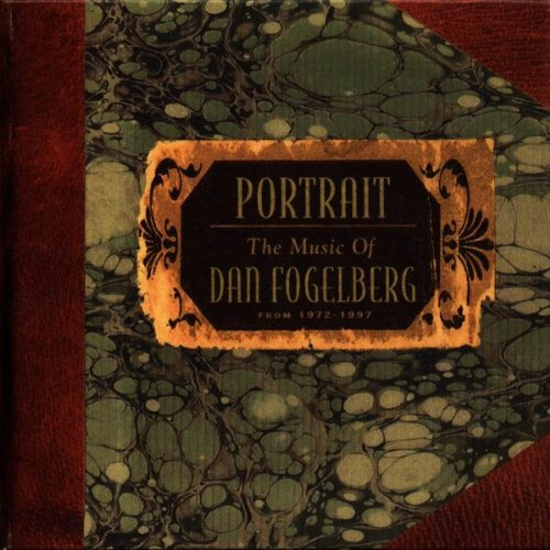 Dan Fogelberg - Portrait: The Music Of Dan Fogelberg - Zortam Music