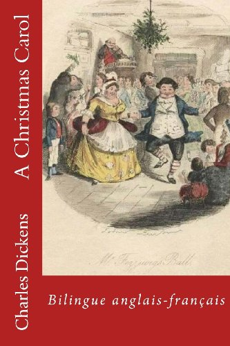 A Christmas Carol: Bilingue anglais-francais