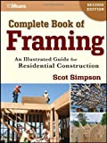 Complete Book of Framing: An Illustrated Guide for Residential Construction - 1118113497
