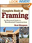 Complete Book of Framing: An Illustra...