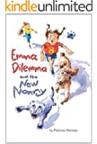 Emma Dilemma and the New Nanny (Emma Dilemma series Book 1)
