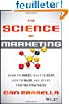 The Science of Marketing: When to Twe...