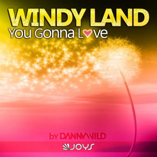 Windy Land-You Gonna Love-(361015 0616708)-WEB-2012-HFT Download