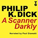 A Scanner Darkly Audiobook by Philip K. Dick Narrated by Paul Giamatti
