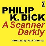 A Scanner Darkly   Philip K. Dick