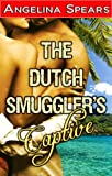 The Dutch Smugglers Captive (steamy romance adventure)