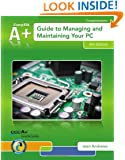 A+ Guide to Managing & Maintaining Your PC (with 2 terms (12 months) Printed Access Card)